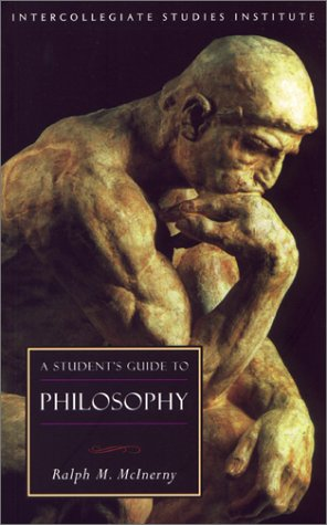 Student's Guide to Philosophy   1999 (Student Manual, Study Guide, etc.) 9781882926398 Front Cover