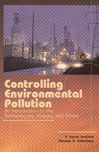 Controlling Environmental Pollution An Introduction to the Technologies, History and Ethics  2005 edition cover