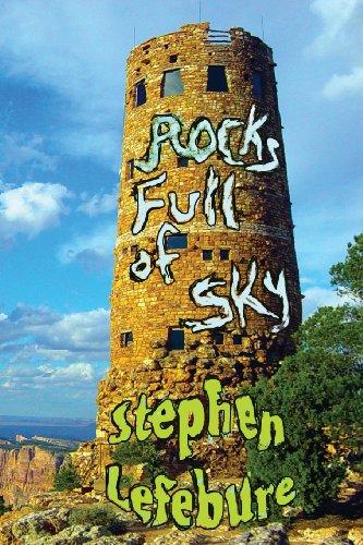 Rocks Full of Sky   2013 9781937536398 Front Cover