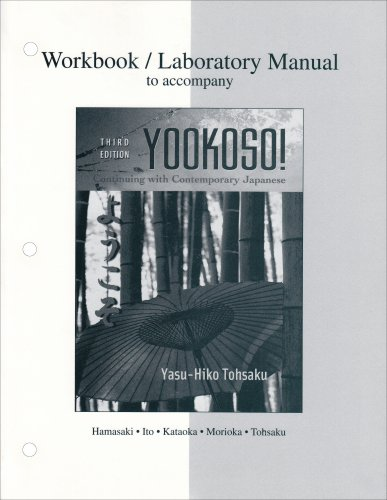 Yookoso! Continuing with Contemporary Japanese 3rd 2006 (Revised) edition cover