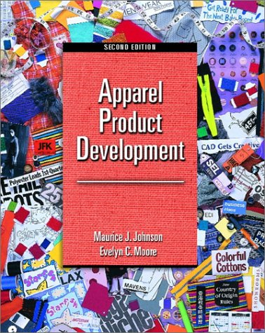 Apparel Product Development A Practical Look at Apparel Product Development and Global Manufacturing 2nd 2001 (Revised) edition cover