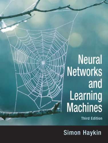 Neural Networks and Learning Machines  3rd 2009 9780131471399 Front Cover