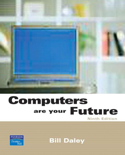 Computers Are Your Future  9th 2008 9780132429399 Front Cover