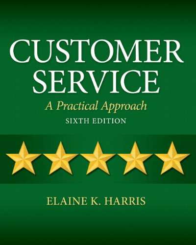 Customer Service A Practical Approach 6th 2013 (Revised) edition cover