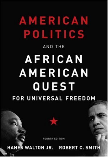 American Politics and the African American Quest for Universal Freedom  4th 2008 edition cover