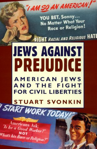 Jews Against Prejudice American Jews and the Fight for Civil Liberties  1997 edition cover
