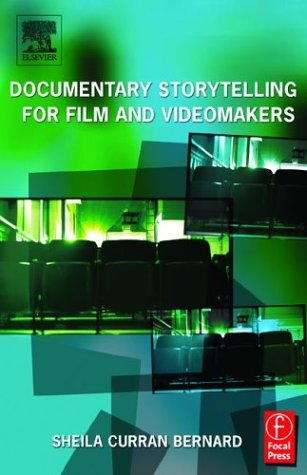 Documentary Storytelling for Video and Filmmakers   2003 edition cover