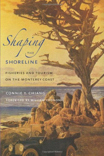 Shaping the Shoreline Fisheries and Tourism on the Monterey Coast  2011 edition cover