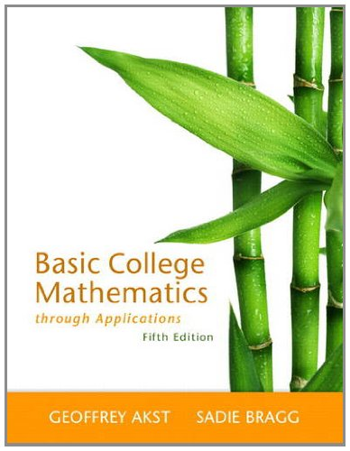 Basic College Mathematics Through Applications  5th 2013 (Revised) edition cover