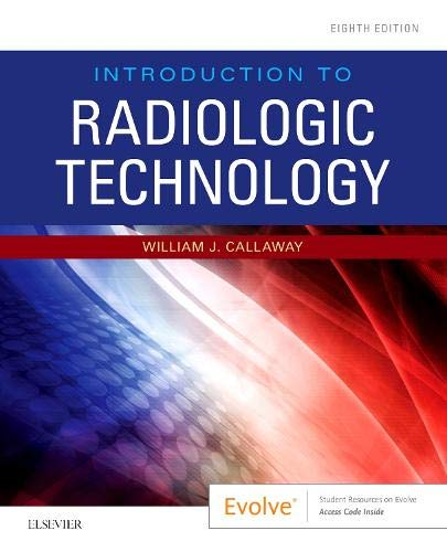 Introduction to Radiologic Technology  8th 2020 9780323643399 Front Cover