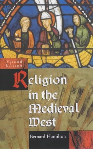 Religion in the Medieval West  2nd 2003 (Revised) edition cover