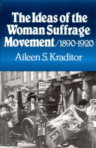 Ideas of the Woman Suffrage Movement, 1880-1920   1981 edition cover
