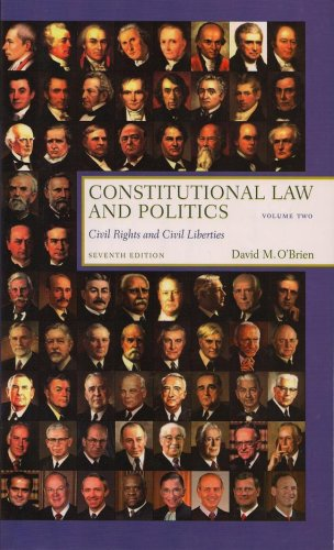 Constitutional Law and Politics :Civil Rights and Civil Liberties 7th 2008 edition cover