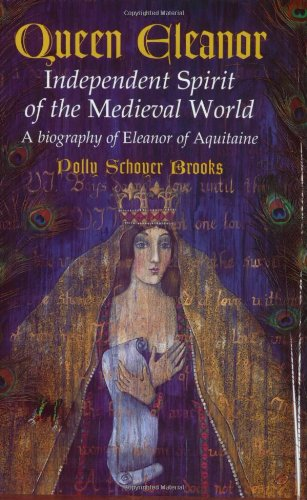 Queen Eleanor Independent Spirit of the Medieval World  1999 edition cover