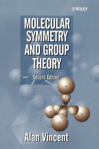 Molecular Symmetry and Group Theory A Programmed Introduction to Chemical Applications 2nd 2000 (Revised) edition cover