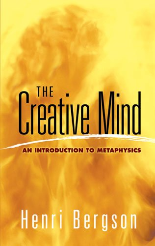 Creative Mind An Introduction to Metaphysics  2007 9780486454399 Front Cover