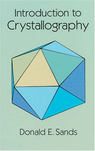 Introduction to Crystallography   1993 (Reprint) 9780486678399 Front Cover
