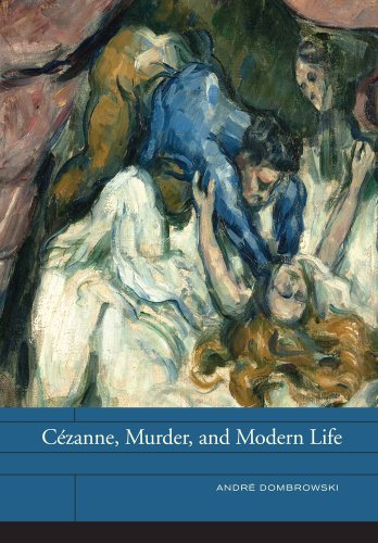 C�zanne, Murder, and Modern Life   2012 edition cover