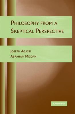 Philosophy from a Skeptical Perspective   2008 9780521726399 Front Cover