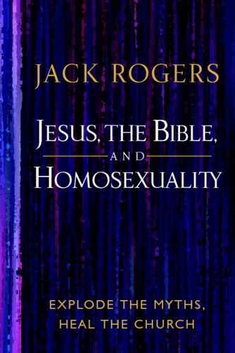 Jesus, the Bible, and Homosexuality : Explode the Myths, Heal the Church  2006 edition cover