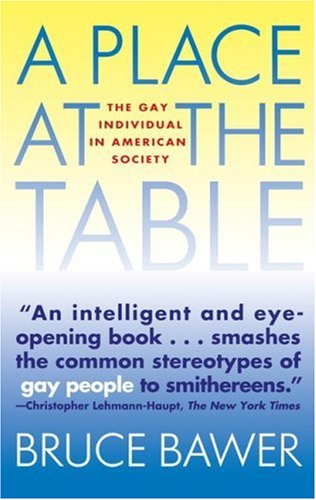 Place at the Table The Gay Individual in American Society  1994 9780671894399 Front Cover