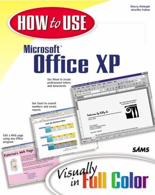 How to Use Microsoft Office XP   2001 9780672321399 Front Cover