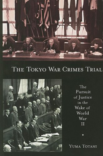 Tokyo War Crimes Trial The Pursuit of Justice in the Wake of World War II  2008 edition cover