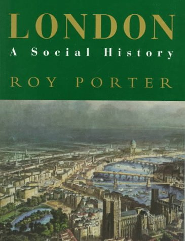 London A Social History  1994 edition cover