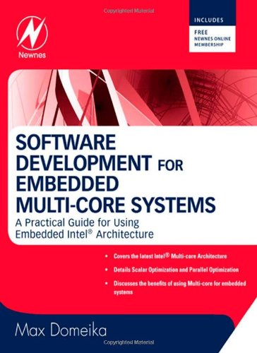 Software Development for Embedded Multi-Core Systems A Practical Guide Using Embedded Intel Architecture  2008 9780750685399 Front Cover