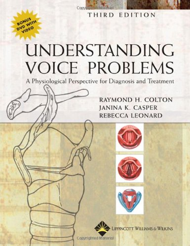 Understanding Voice Problems A Physiological Perspective for Diagnosis and Treatment 3rd 2006 (Revised) edition cover