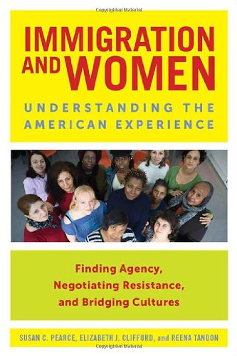 Immigration and Women Understanding the American Experience  2011 edition cover