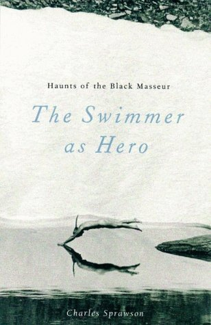 Haunts of the Black Masseur The Swimmer as Hero N/A 9780816635399 Front Cover