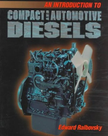 Introduction to Compact and Automotive Diesels  1st 1997 edition cover