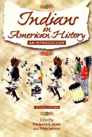 Indians in American History An Introduction 2nd 1998 edition cover