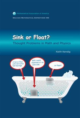 Sink or Float? Thought Problems in Math and Physics N/A edition cover