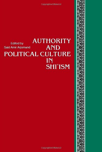 Authority and Political Culture in Shi'ism   1988 edition cover