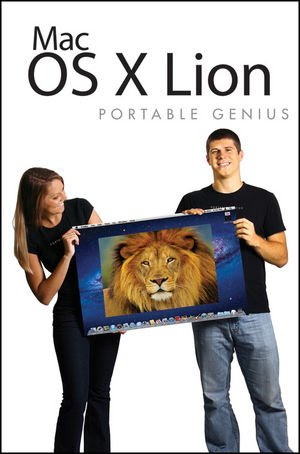 Mac OS X Lion Portable Genius   2011 9781118022399 Front Cover