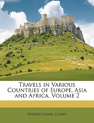 Travels in Various Countries of Europe, Asia and Africa  N/A edition cover