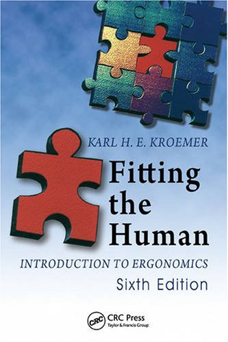 Fitting the Human Introduction to Ergonomics 6th 2008 (Revised) edition cover