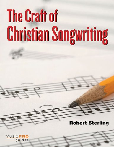 Craft of Christian Songwriting   2009 edition cover