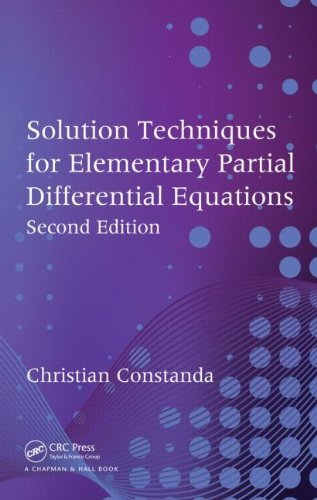 Solution Techniques for Elementary Partial Differential Equations  2nd 2010 (Revised) edition cover