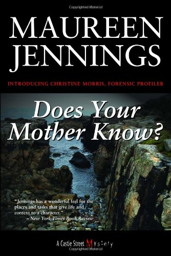 Does Your Mother Know? A Christine Morris Mystery  2006 9781550026399 Front Cover