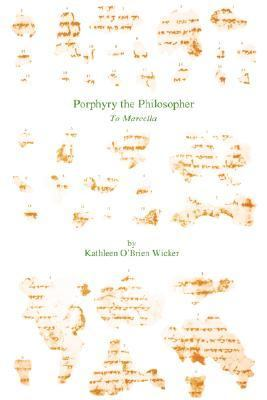 Prophyry the Philosopher to Marcella   1987 9781555401399 Front Cover