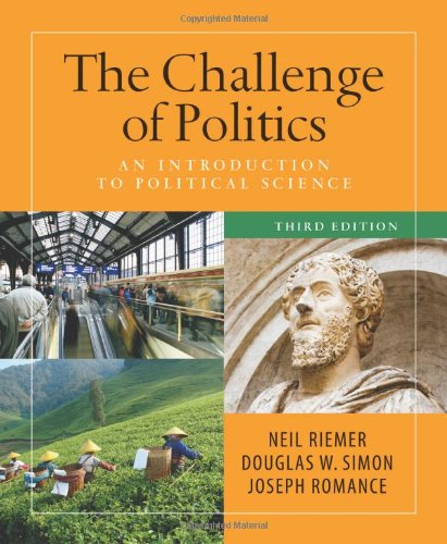Challenge of Politics: an Introduction to Political Science, 3rd Edition  3rd 2010 (Revised) edition cover