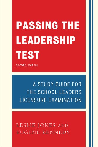 Passing the Leadership Test The School Leaders Licensure Examination 2nd 2012 edition cover
