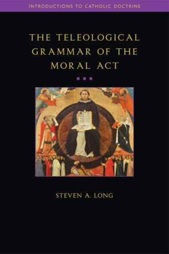 Teleological Grammar of the Moral ACT   2007 9781932589399 Front Cover