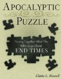 Apocalyptic Puzzle Piecing Together What the Bible Says about End Times N/A 9781937498399 Front Cover