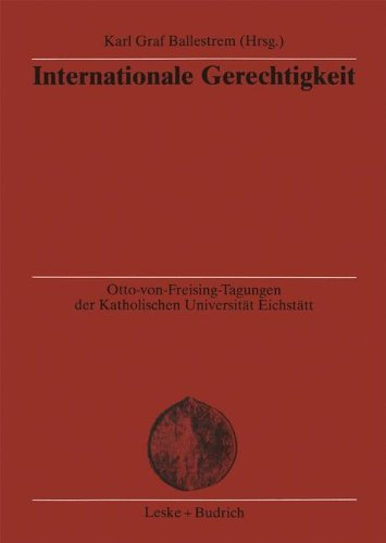 Internationale Gerechtigkeit:   2001 9783810030399 Front Cover