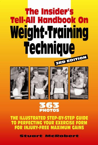 The Insider's Tell-All on Weight-Training Technique:  2011 edition cover