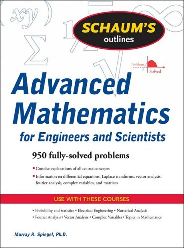 Schaum's Outline of Advanced Mathematics for Engineers and Scientists   2010 edition cover